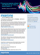 Developing bespoke software with Meantime has made us market leaders. Dave Moore, chairman, Dove Nest Group